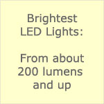 Brightest 12 volt LED Lights - 200 lumens and up