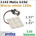 12 Volt LED Replacement Array (10-30v dc), 1142 Matrix for B15d socketWarm White, 2 watts, 110 lumens, Directional