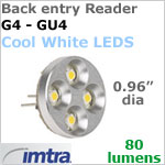 12 Volt LED Bulb (10-30v dc), Back Entry Imtra Reader G4-GU4, 80 Lumens, 1.8 Watt. Cool White LED's