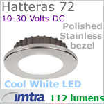 12 volt LED light (10-30vdc) - Hatteras 72 Recess  Dimmable Power LED, Polished STAINLESS Steel Bezel, COOL WHITE LED spot with wide-flood light beam