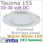 12 volt LED light (10-30vdc) - Tacoma 155 Power LED Light, Polished Stainless Steel, warm white LED, IP65, Diameter: 155mm - 6.10 inch