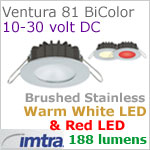 12 volt LED light (10-30vdc) - Ventura 81 Bi-Color PowerLED Light, Brushed Stainless Steel, warm white -red LED, IP65, Diameter: 81mm - 3.18 inch