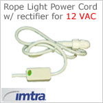 Power Cord D: Connector Kit for 3/8 inch diameter 12v LED Rope Lights on 12VAC Power Source (Compression fitting/connector, Rectifier & 6 foot Cord)