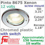 12 volt Ceiling Lights - Pinto 8675 Recess Ceiling Light with switch, CHROME Colored with 10 watt XENON Bulb