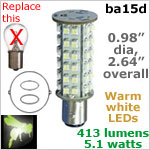 12 volt LED Bulbs (10-30v dc), ba15d Double Bayonet base, WARM white, 413 lumens