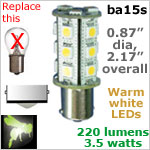 12 volt LED Bulbs (10-30v dc), ba15s Single Bayonet base, WARM white, 220 lumens