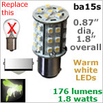 12 volt LED Bulbs (10-30v dc), ba15s Single Bayonet base, WARM white, 176 lumens