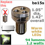 12 volt LED Bulbs (10-30v dc), ba15s Single Bayonet base, WARM white, 94 lumens