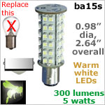 12 volt LED Bulbs (10-30v dc), ba15s Single Bayonet base, WARM white, 300 lumens