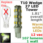 12 volt AC-DC LED bulb, WARM white, T10 wedge tower Landscape-Display Case 921, 107 lumens