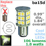 12 volt LED Bulbs (10-30vdc), ba15d Double Bayonet base, COOL white, 106 lumens