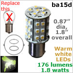 12 volt LED Bulbs (10-30vdc), ba15d Double Bayonet base, WARM white, 176 lumens