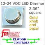 12 volt Dimmer (9-30vdc) - Elwood FriLight ef1206 Rotary Dimmer, GOLD colored, 5 amps