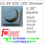 12 volt Dimmer (9-30vdc) - Elwood FriLight ef1206 Rotary Dimmer, MATT SILVER colored, 5 amps