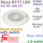 12 volt LED Lights (10-30vdc) - Nova FriLight 8777, Recess mount ceiling light with Switch, GOLD colored plastic with BLUE LED Bulb