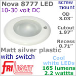 12 volt LED Lights (10-30vdc) - Nova 8777, Recess mount ceiling light with Switch, MATT SILVER Bezel with 165 lumens COOL White LED Bulb