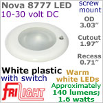 12 volt LED Lights (10-30vdc) - Nova 8777, Recess mount ceiling light with Switch, WHITE Bezel with 140 lumens WARM White LED Bulb