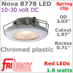 12 volt LED Lights (10-30vdc) - Nova 8778 with Spring Mount Clips, Recess mount, CHROME colored plastic with RED LED Bulb
