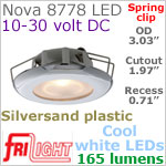 12 volt LED Lights (10-30vdc) - Nova 8778 with Spring Mount Clips, Recess mount, SILVERSAND Bezel with 165 lumens COOL White LED Bulb