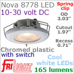 12 volt LED Lights (10-30vdc) - Nova 8778 with Spring Mount Clips, recess mount, with Switch, CHROME colored plastic with 165 lumens COOL White LED Bulb