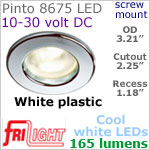 12 volt LED Lights (10-30vdc) - Pinto 8675, Recess mount ceiling light, WHITE with 165 lumens COOL White LED Bulb