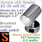 12 volt LED Reading Lights (10-30vdc) - Aurora 40109, brushed nickel with 127 lumens WARM White LED Bulb