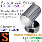 12 volt LED Reading Lights (10-30vdc) - Aurora 40109, chrome with 127 lumens WARM White LED Bulb