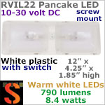 12 volt LED Ceiling Lights (10-30vdc) - RViL22 RV Pancake Interior Double Dome LED Light with rocker Switch, with 790 lumens WARM White LEDs