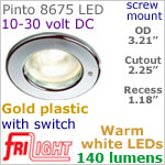 12 volt LED Lights (10-30vdc) - Pinto 8675 with switch, Recess mount, GOLD colored plastic with 140 lumens WARM White LED Bulb
