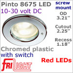 12 volt LED Lights (10-30vdc) - Pinto 8675 with switch, Recess mount ceiling light, CHROME colored plastic with RED LED Bulb
