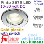 12 volt LED Lights (10-30vdc) - Pinto 8675 with switch, Recess mount ceiling light, GOLD colored plastic with 165 lumens COOL White LED Bulb