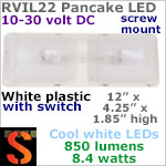 12 volt LED Ceiling Lights (10-30vdc) - RViL22 RV Pancake Interior Double Dome LED Light with rocker Switch, with 850 lumens COOL White LEDs