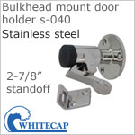 Door Holder s-040 with Cushion, Bulkhead Mount, 316 stainless steel