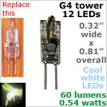 12 volt LED Bulbs (10-30vdc), G4 Tower, COOL white, 60 lumens